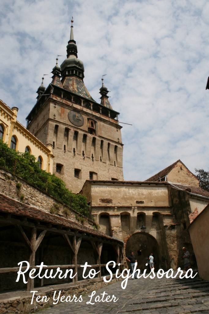 Travel Journal: Return to Sighisoara, Ten Years Later